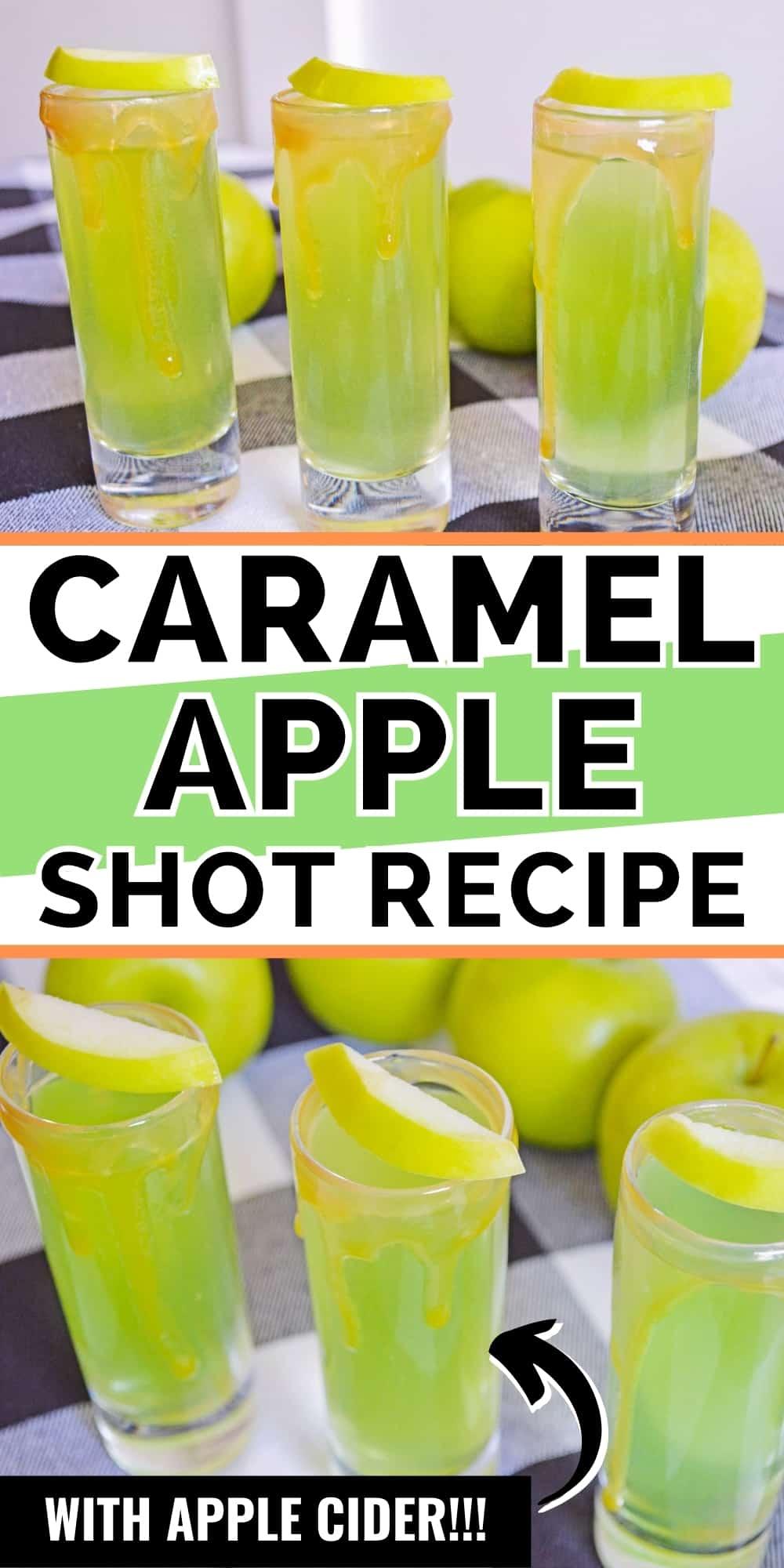 Pinterest image: Caramel Apple Shot Recipe, with apple cider